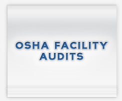 OSHA Facility Audits